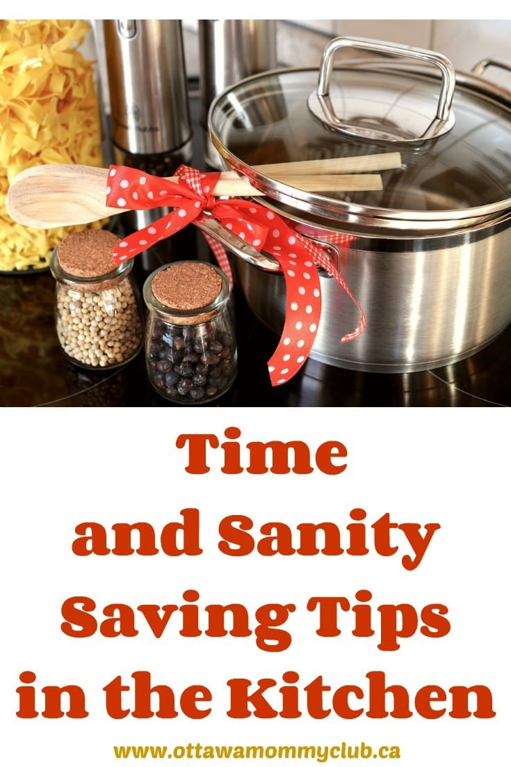 Time and Sanity Saving Tips in the Kitchen