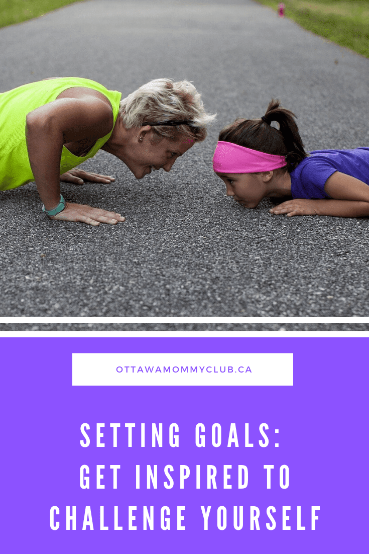 Setting Goals: Get Inspired to Challenge Yourself