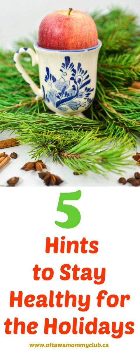 5 Hints to Stay Healthy for the Holidays