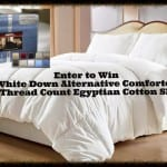Egyptian Cotton Sheets & Down Alternative Comforter Giveaway ~ Worldwide 5/11