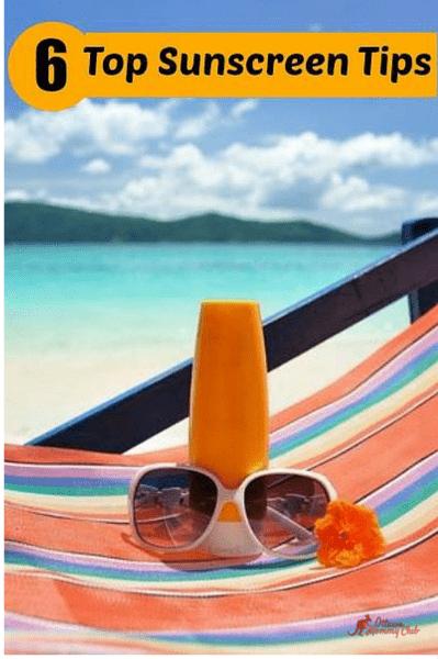 6 Top Suncreen Tips