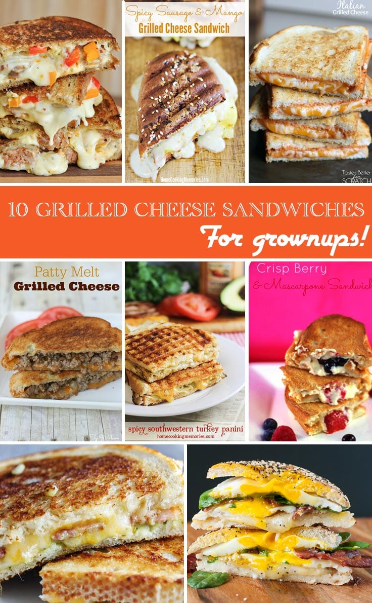 10 Signature Grilled Cheese Sandwiches for Grownups