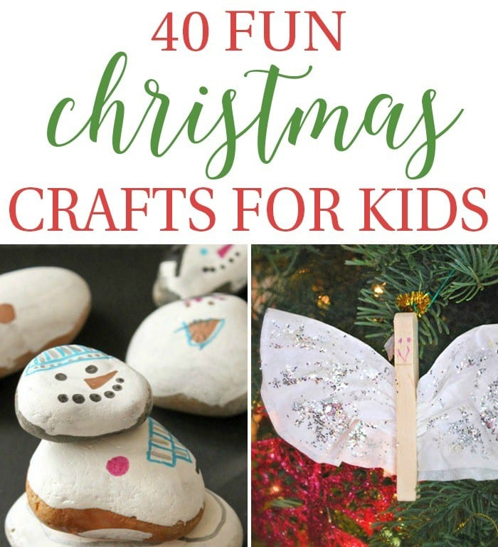 40 Fun Christmas Crafts for Kids