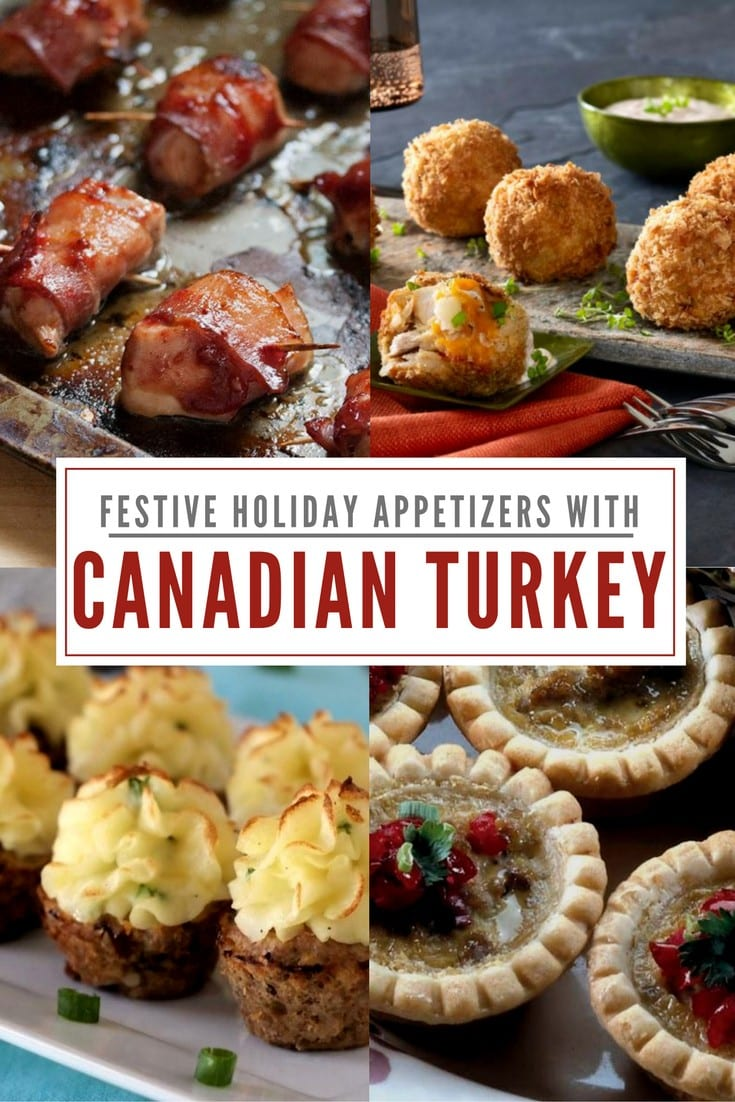 Canadian Turkey Festive Holiday appetizers
