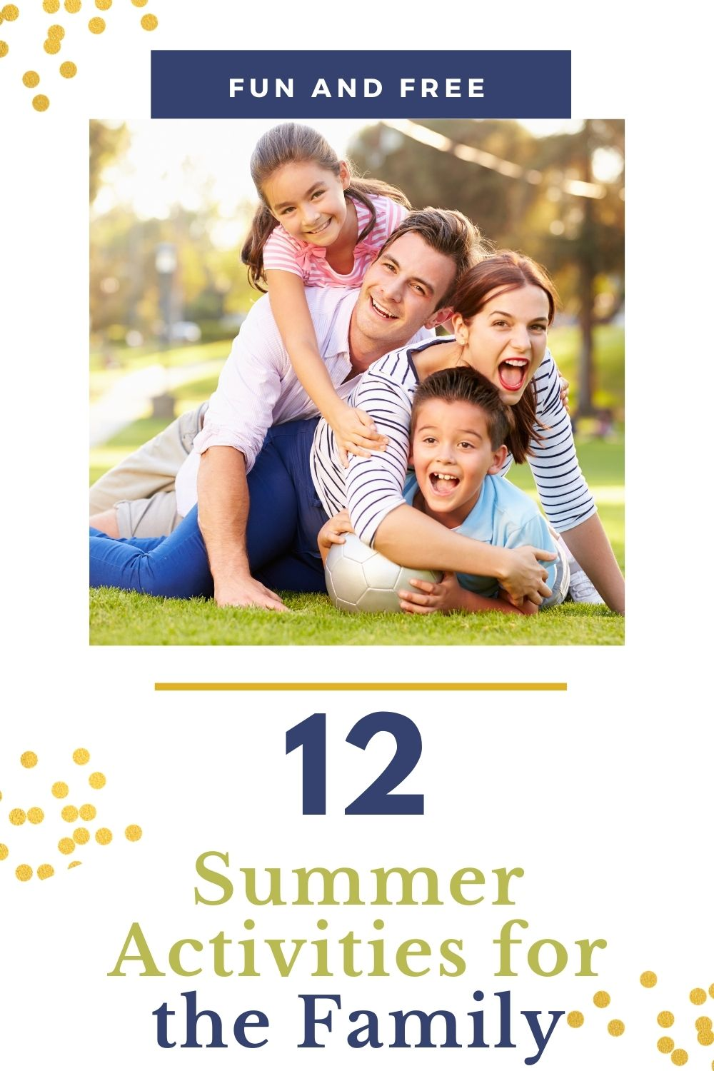 12 Fun and Free Summer Activities for the Family