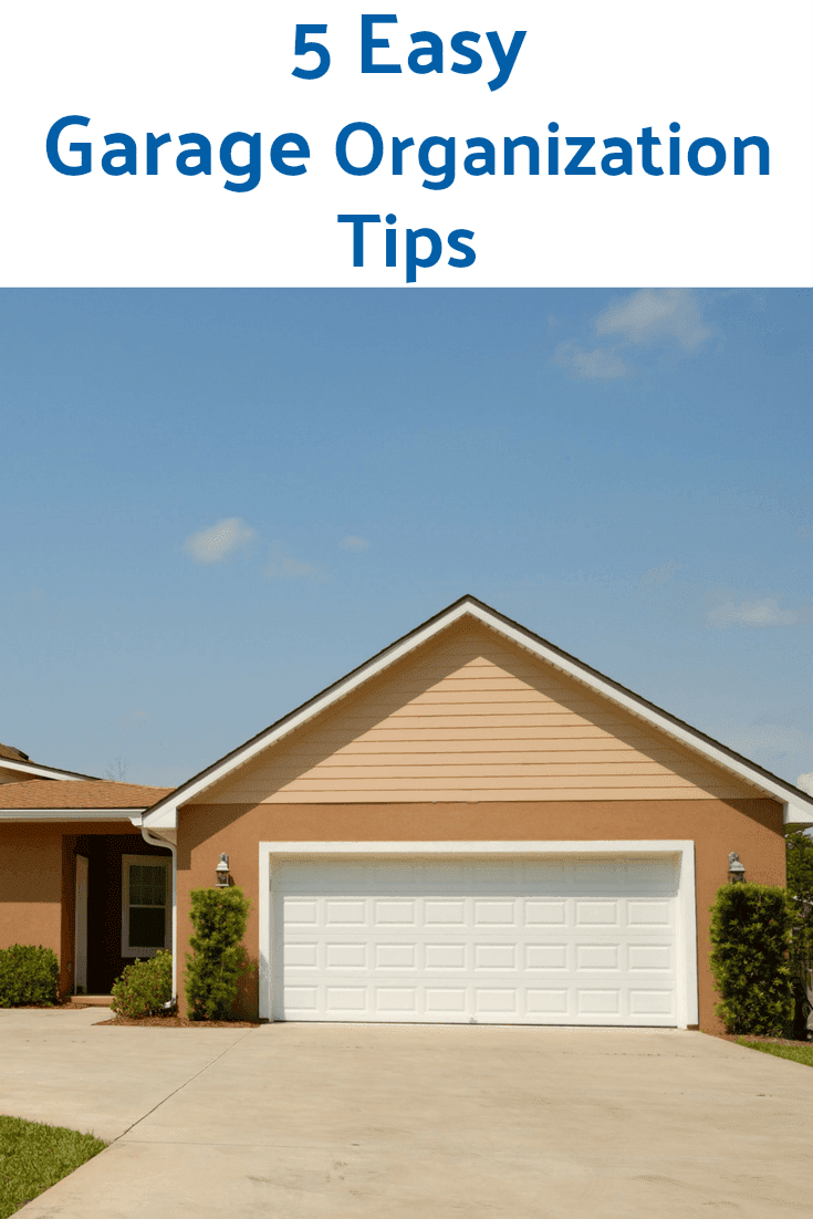 5 Easy Garage Organization Tips