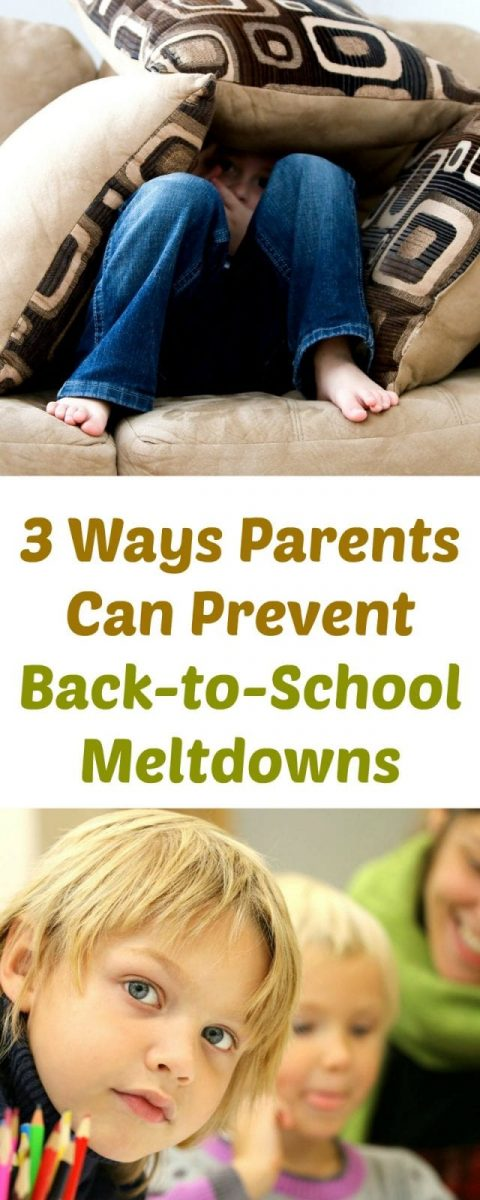 3 Ways Parents Can Prevent Back-to-School Meltdowns