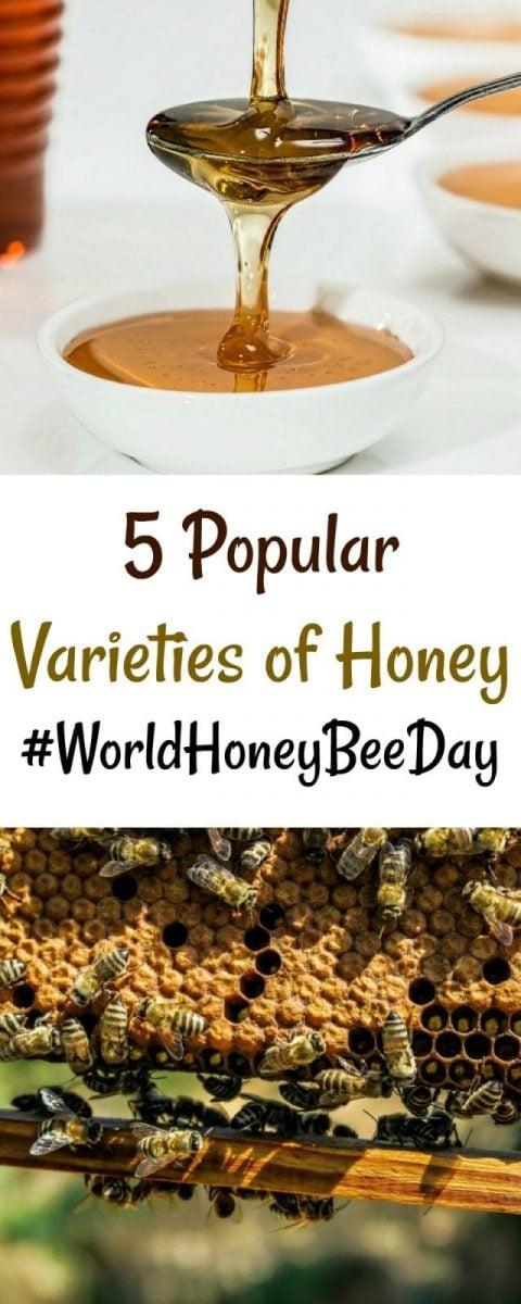 5 Popular Varieties of Honey #WorldHoneyBeeDay