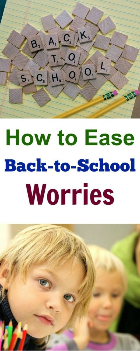 How to Ease Back-to-School Worries