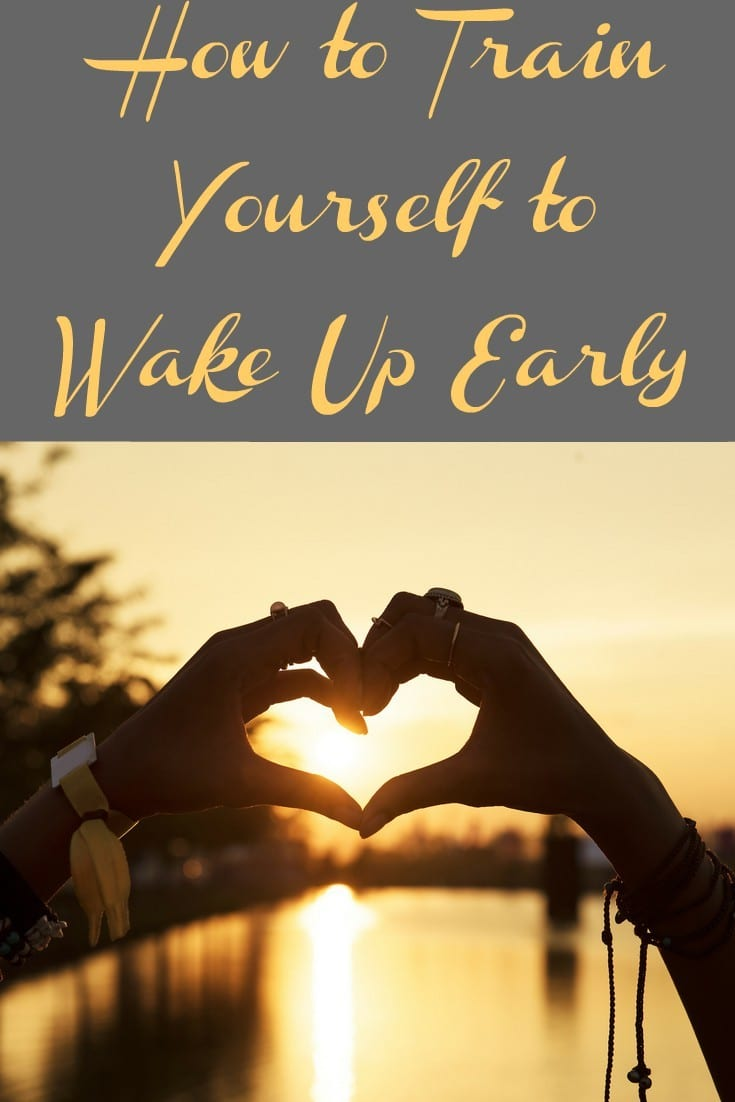 How to Train Yourself to Wake Up Early