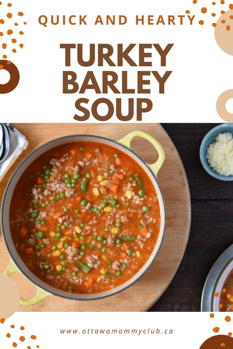 Quick and Hearty Turkey and Barley Soup