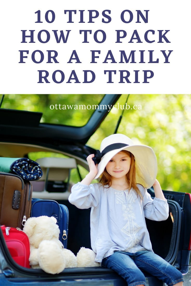 Top 10 Tips on How to Pack for a Family Road Trip
