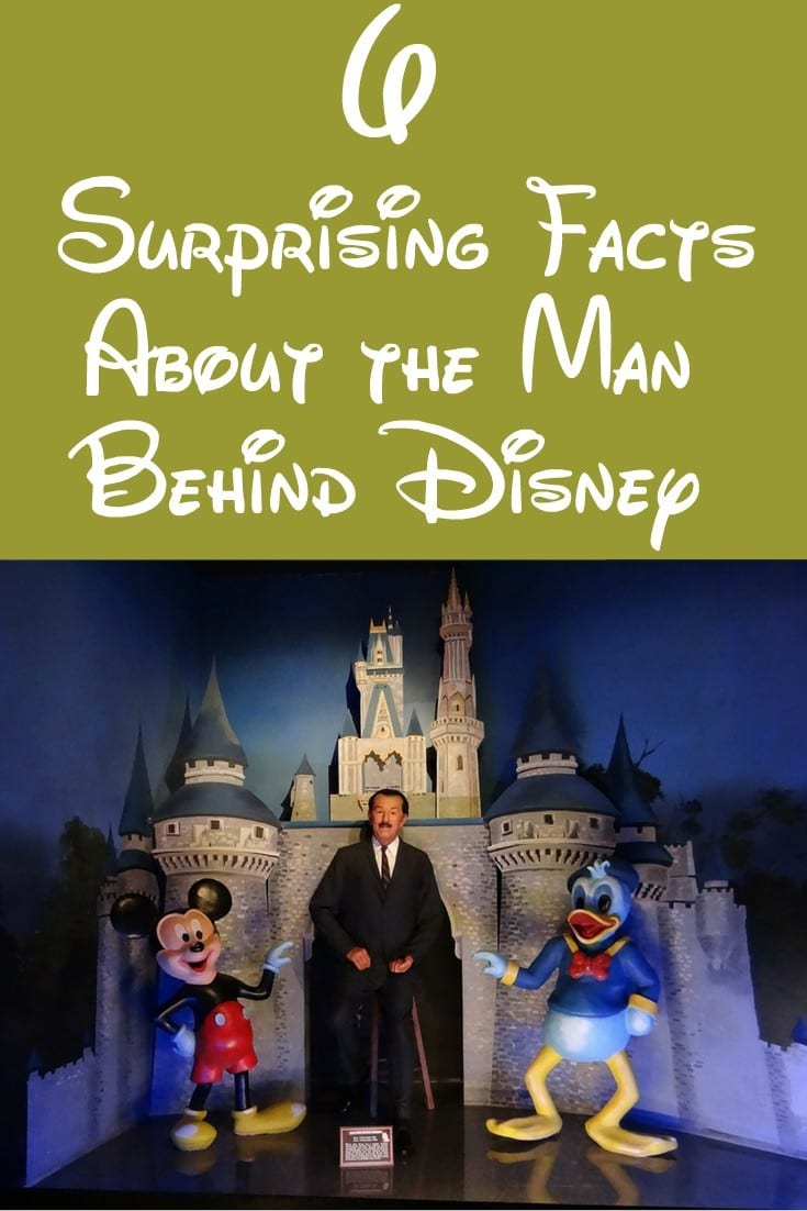 6 Surprising Facts About the Man Behind Disney
