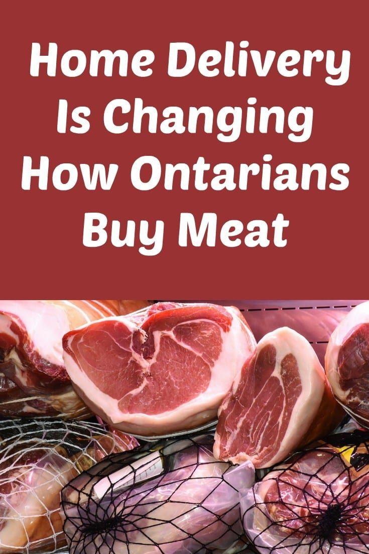 Home Delivery Is Changing How Ontarians Buy Meat