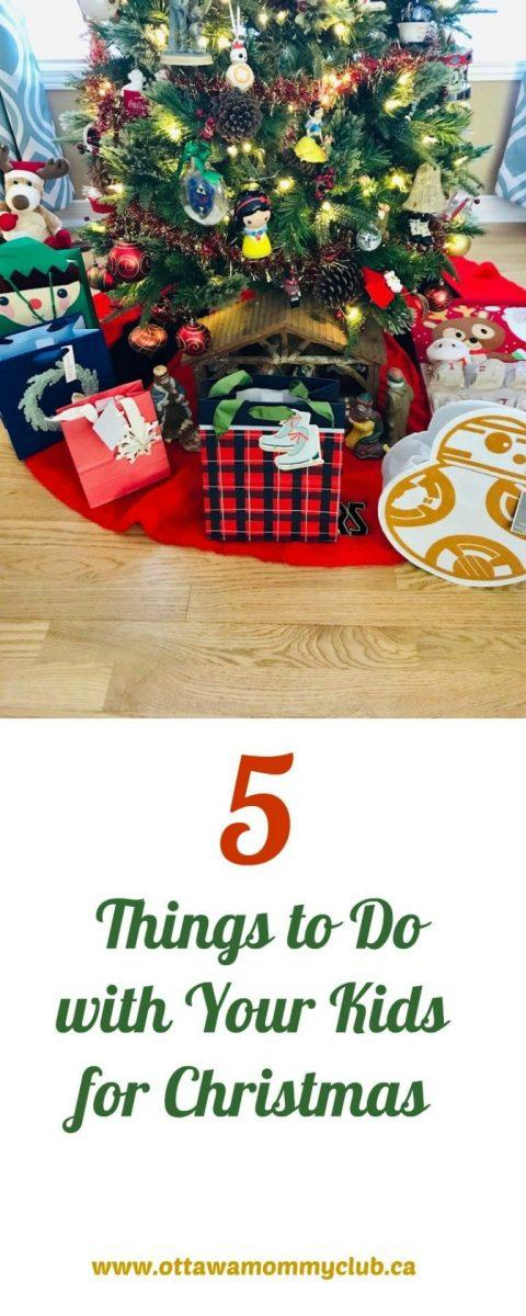 5 Things to Do with Your Kids for Christmas
