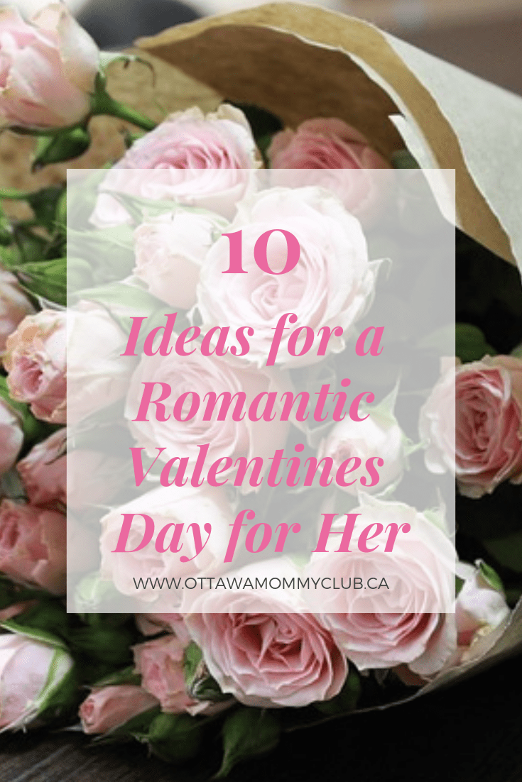 10 Ideas for a Romantic Valentines Day for Her