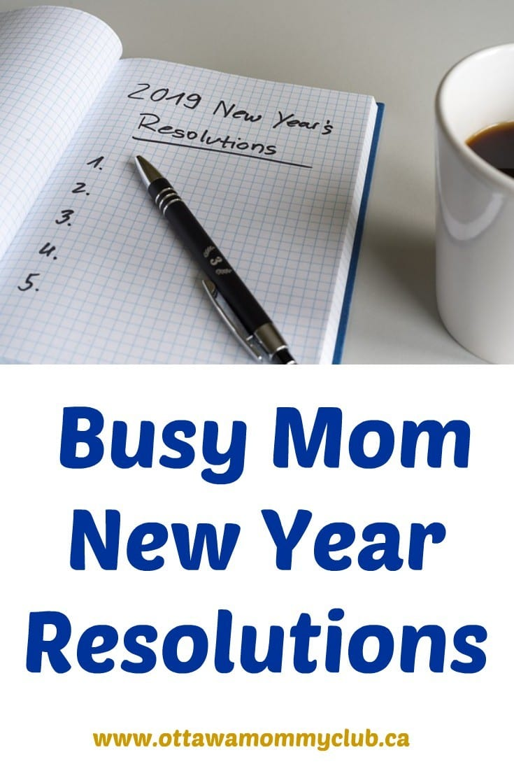 Busy Mom New Year Resolutions
