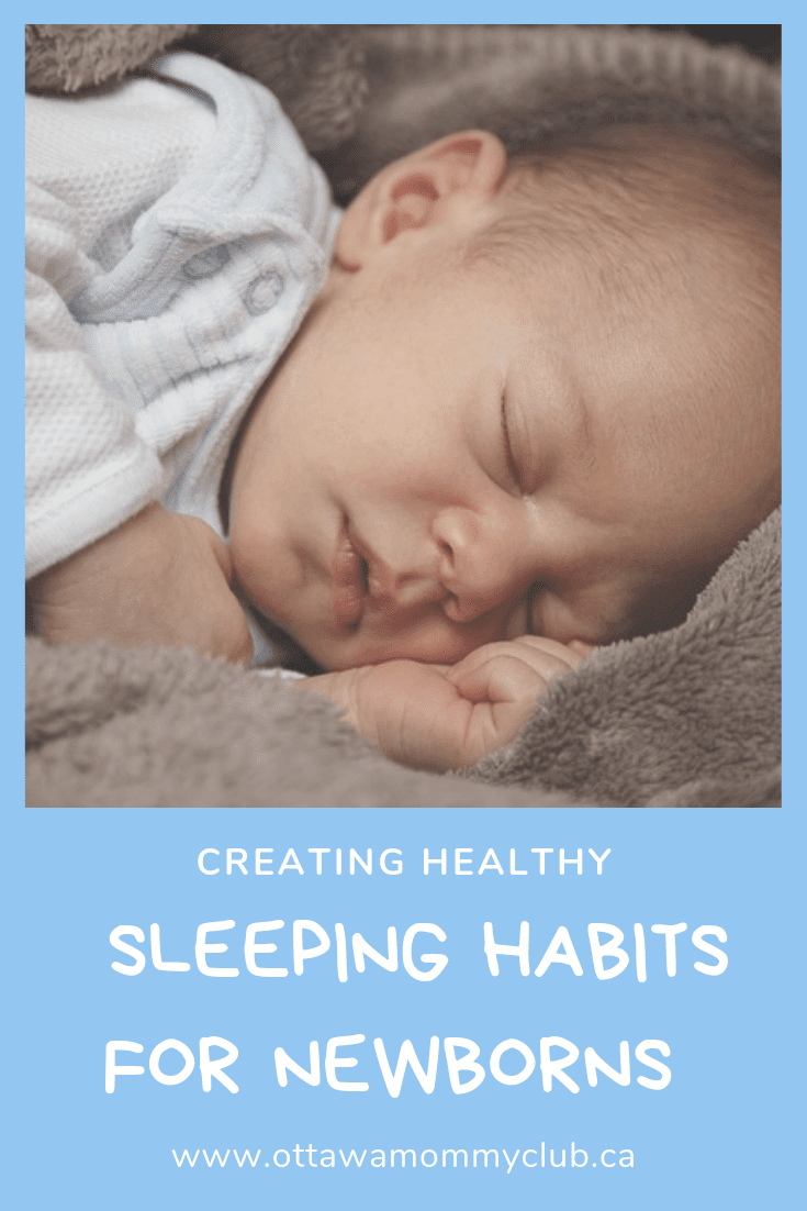 Creating Healthy Sleep Habits For Newborns