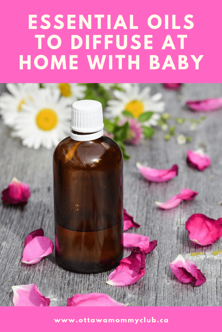 Essential Oils To Diffuse at Home With Baby