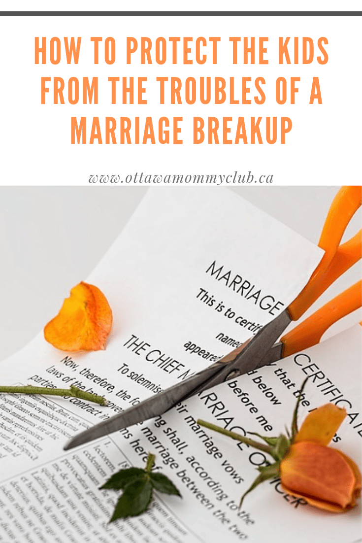 How to Protect the Kids From the Troubles of a Marriage Breakup