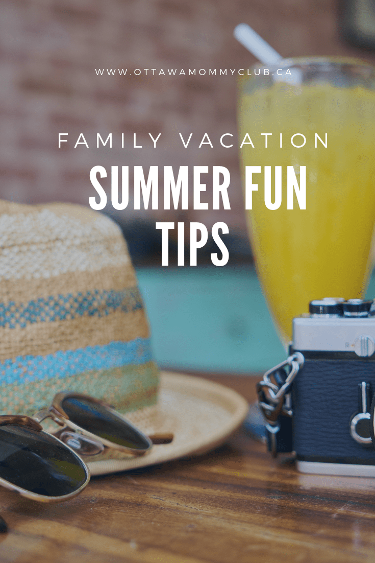 Family Vacation Summer Fun Tips