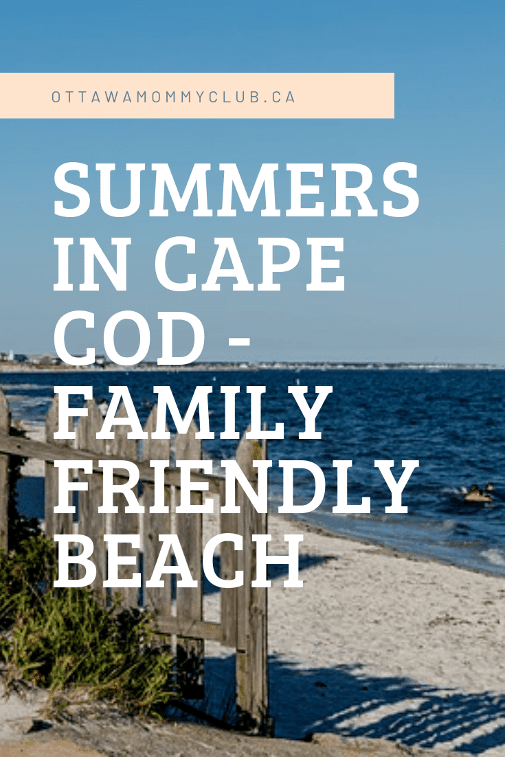 Summers in Cape Cod - Family Friendly Beach Vacation