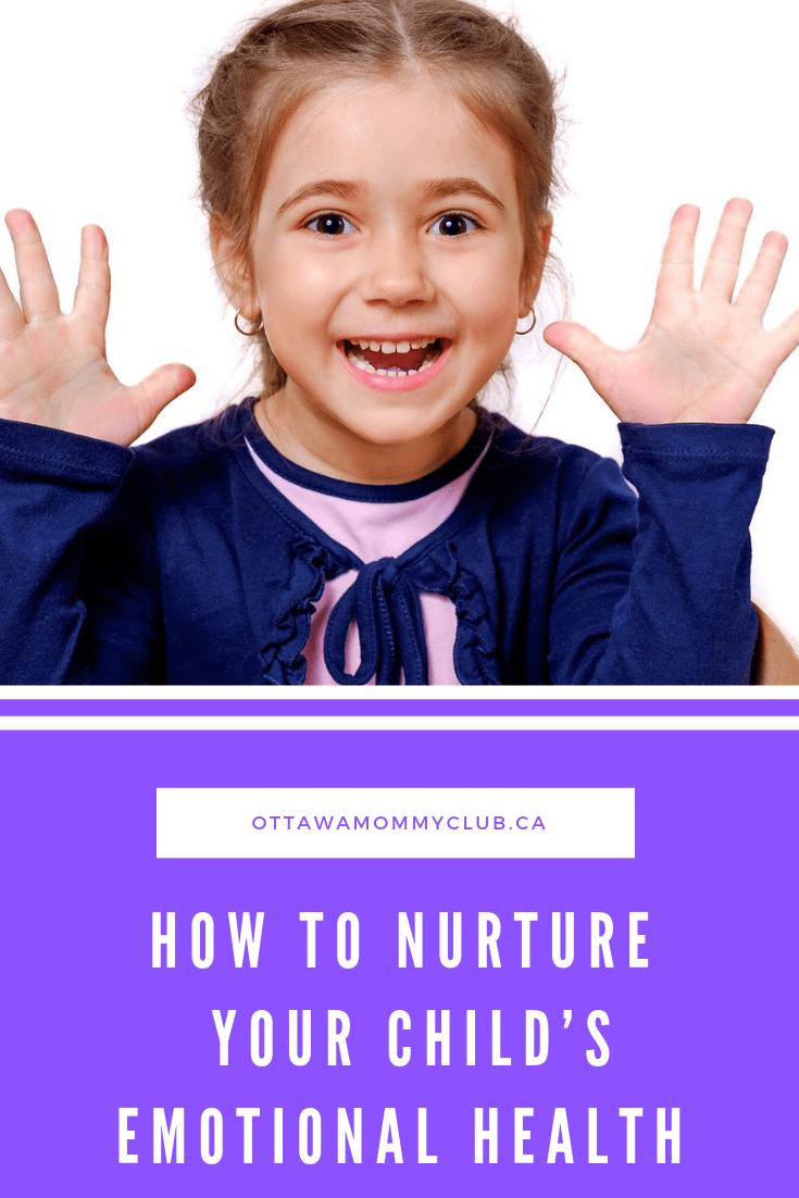 How to Nurture Your Child's Emotional Health