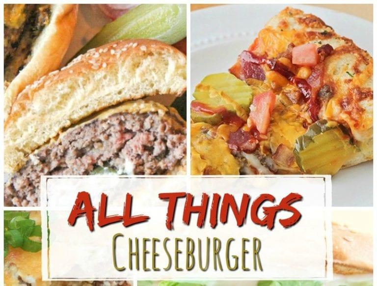 16 All Things Cheeseburger Recipes