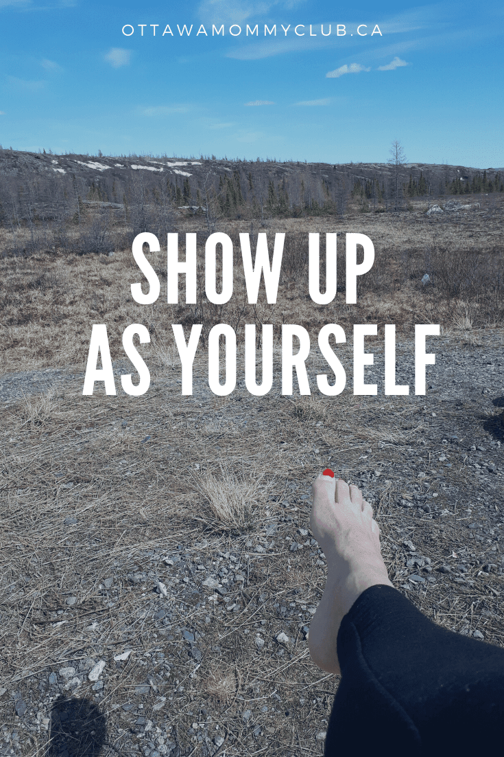 Show Up As Yourself