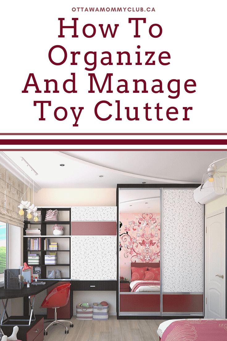 How To Organize And Manage Toy Clutter