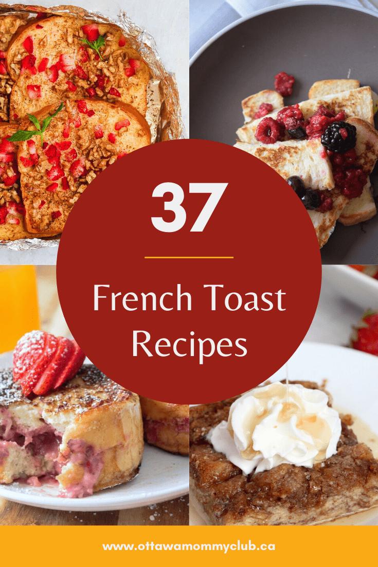 37 French Toast Recipes