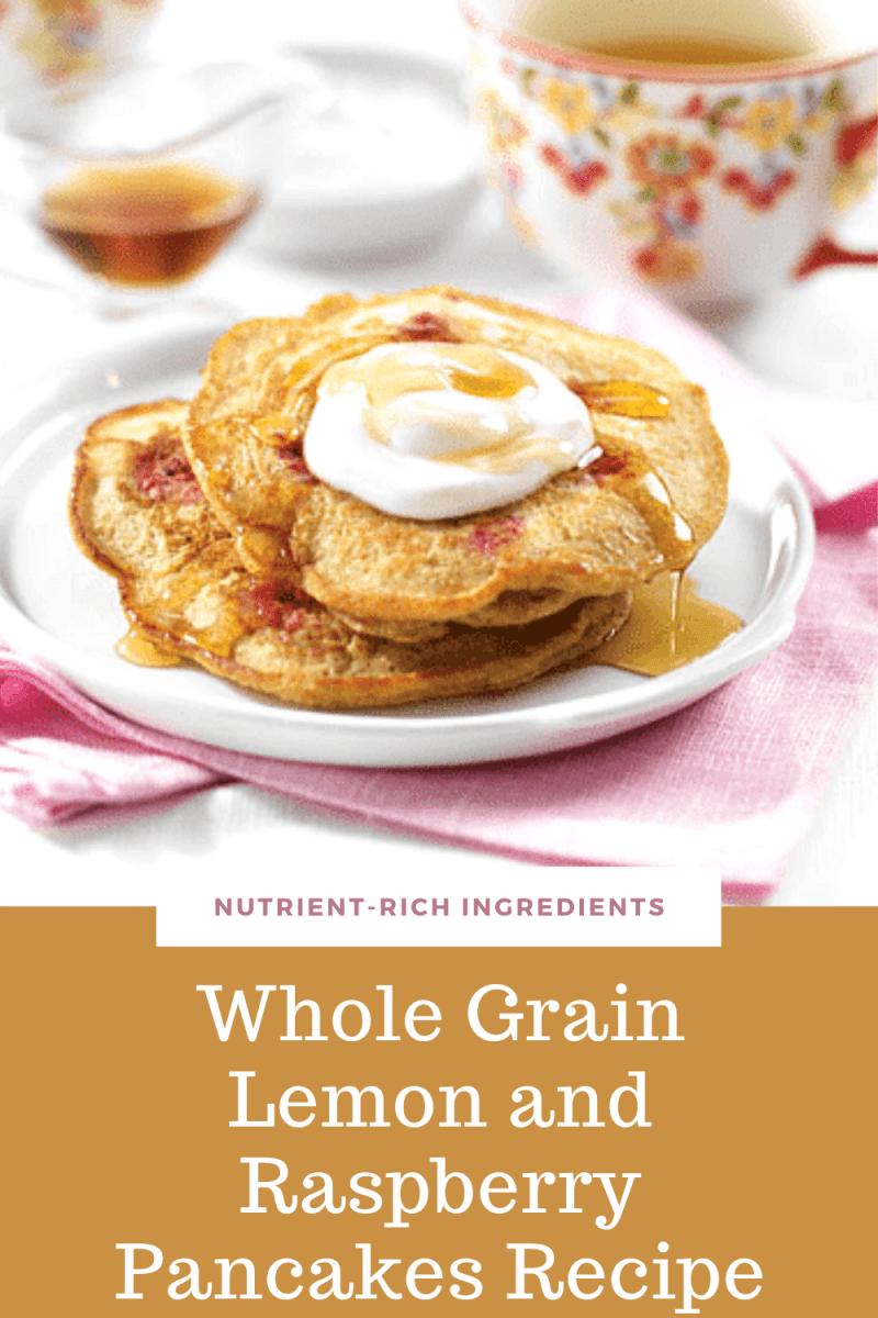 Whole Grain Lemon and Raspberry Pancakes Recipe