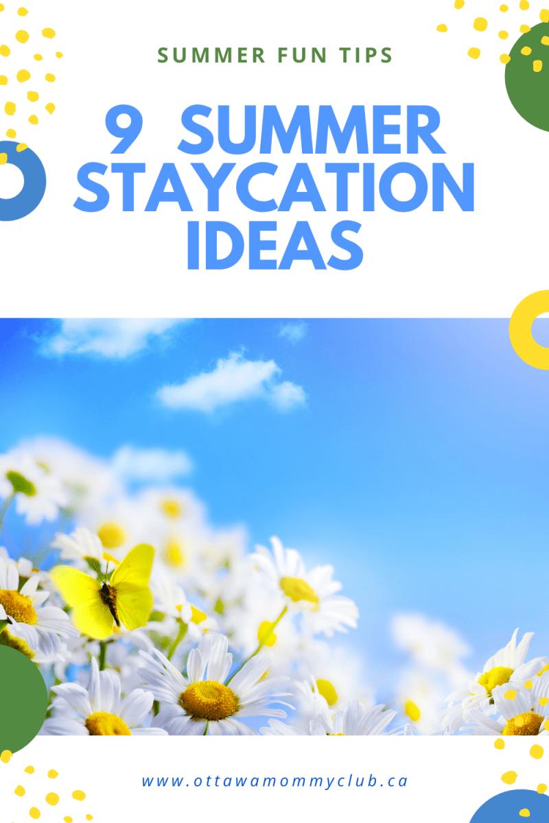 9 Fun Summer Staycation Ideas