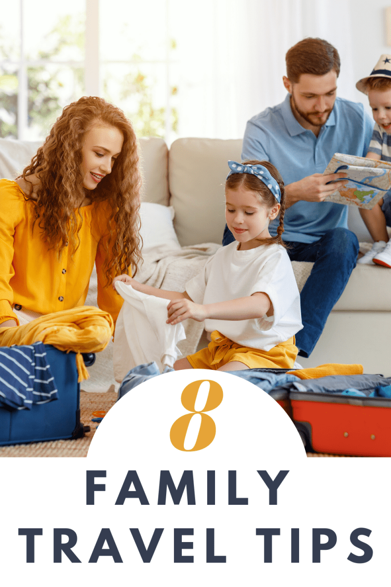 8 Family Travel Tips