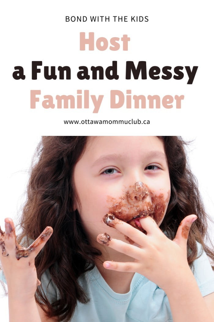Host a Fun and Messy Family Dinner