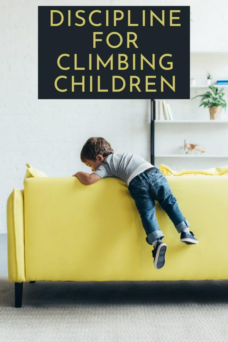 Discipline For Climbing Children
