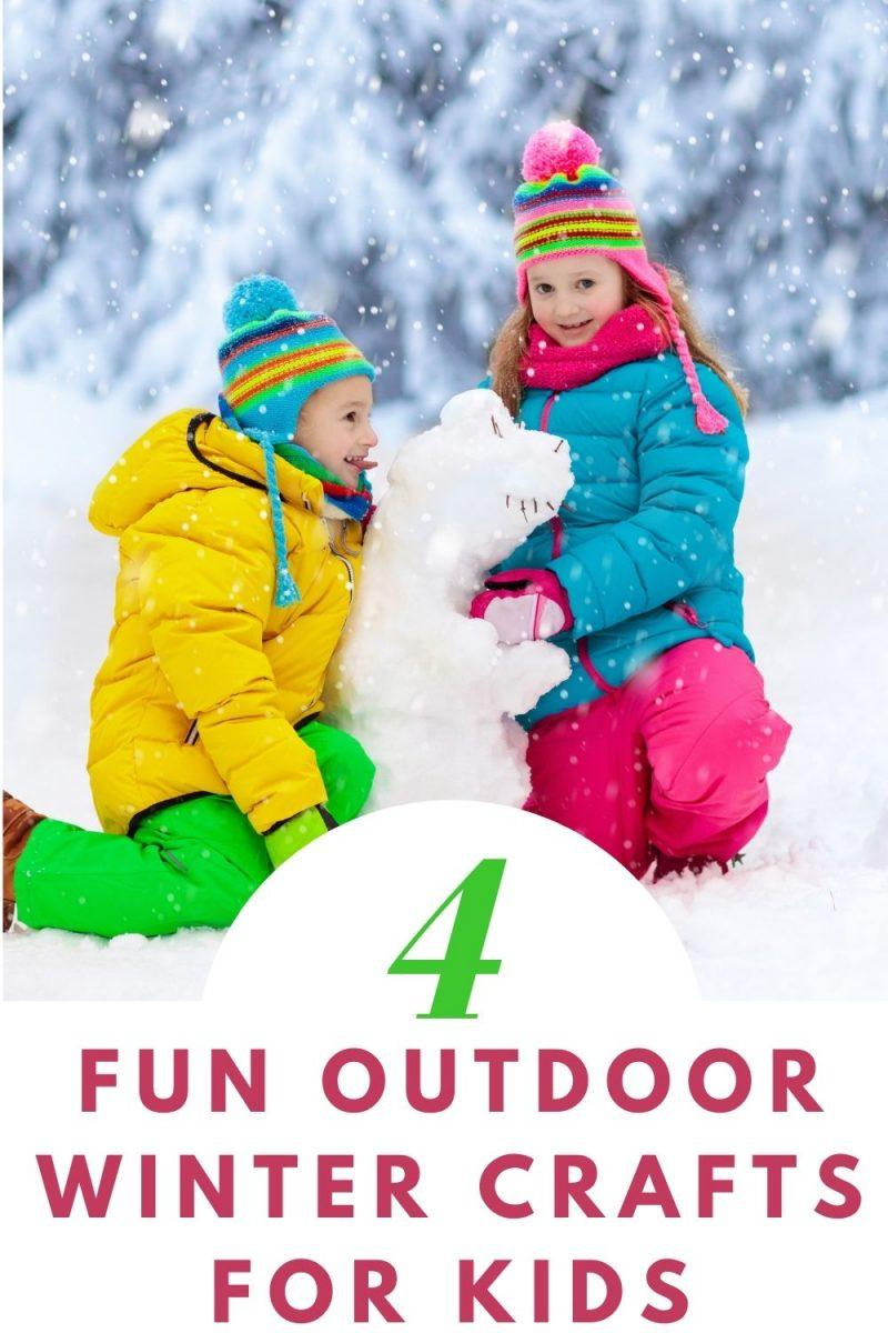 Fun Outdoor Winter Crafts For Kids