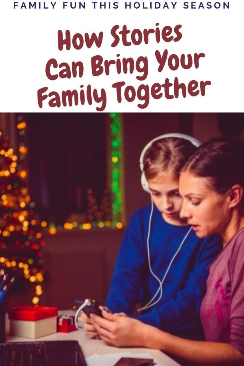 How Stories Can Bring Your Family Together This Holiday Season - Audiobook