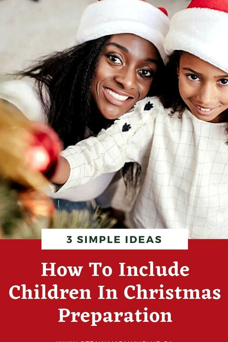 How To Include Children In Christmas Preparation