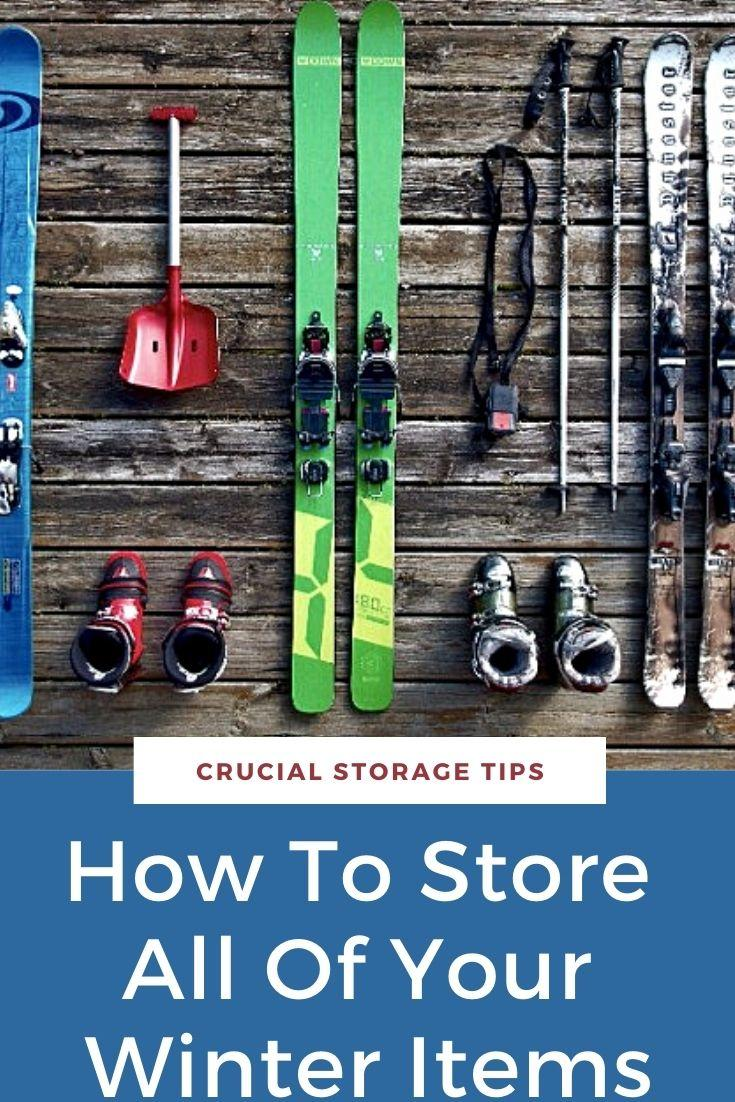 How To Store All Of Your Winter Items