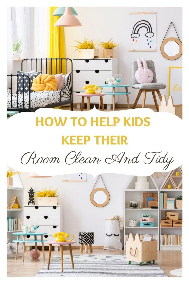Help Kids Keep Their Room Clean And Tidy