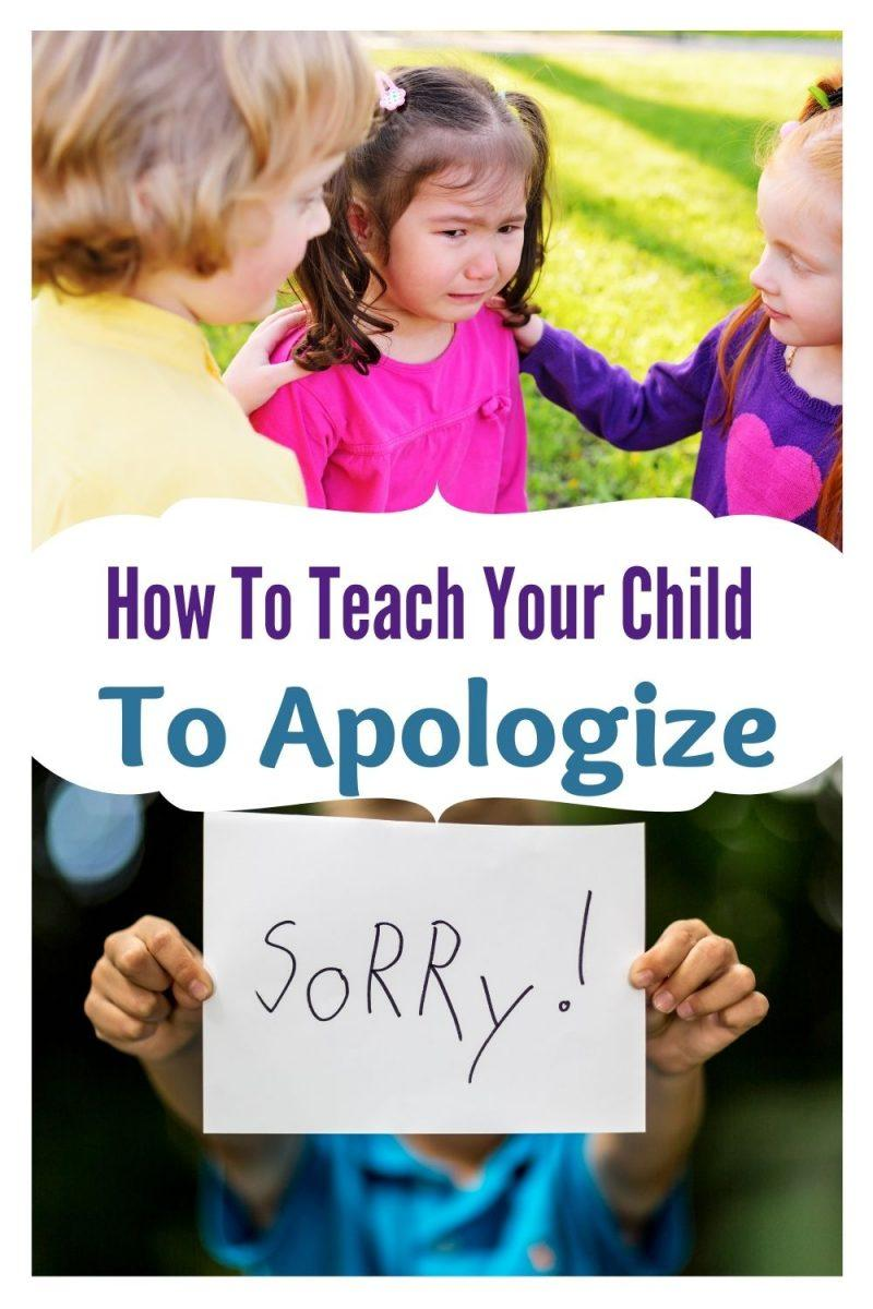 How To Teach Your Child To Apologize