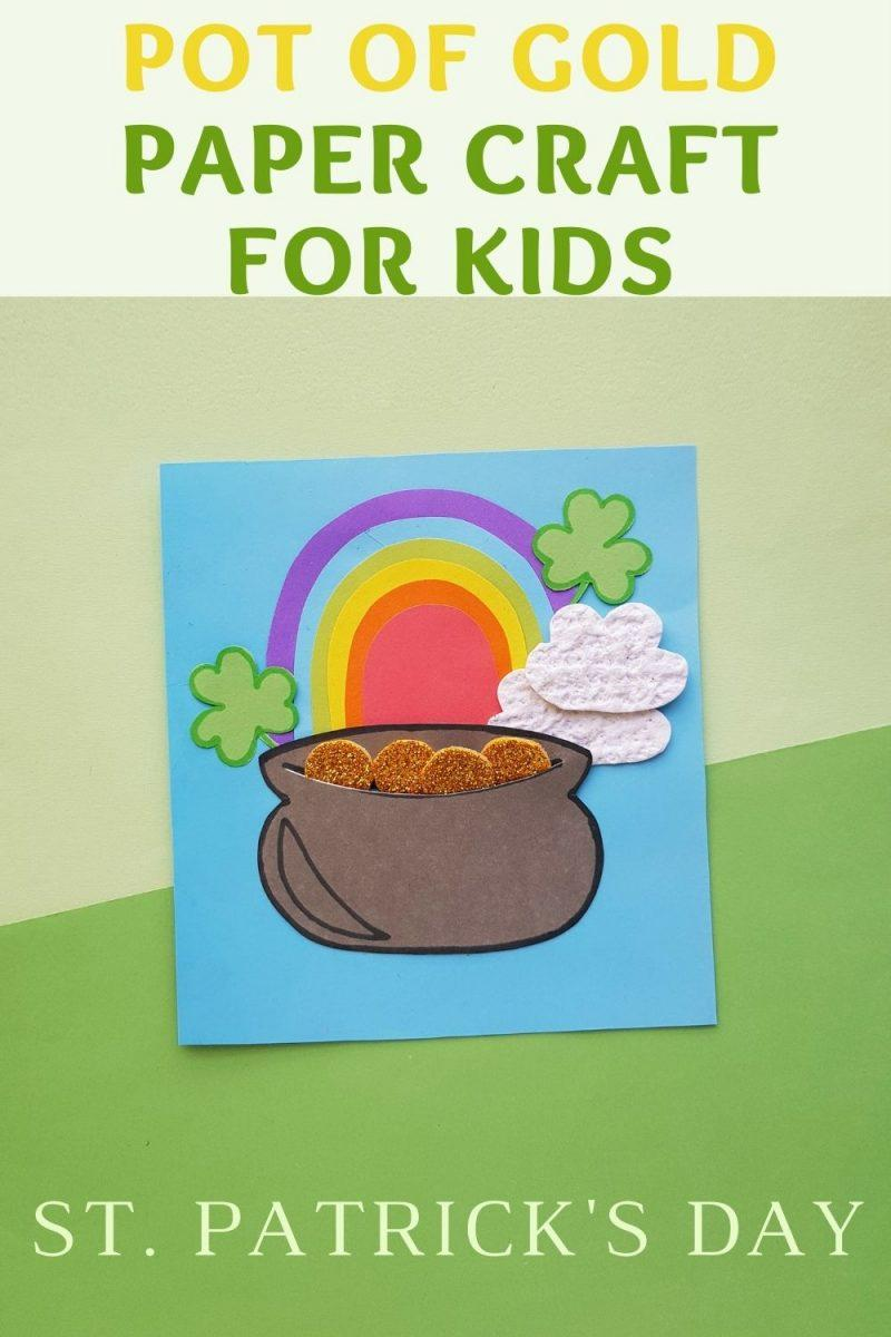 Pot of Gold Paper Craft For Kids on St. Patrick's Day