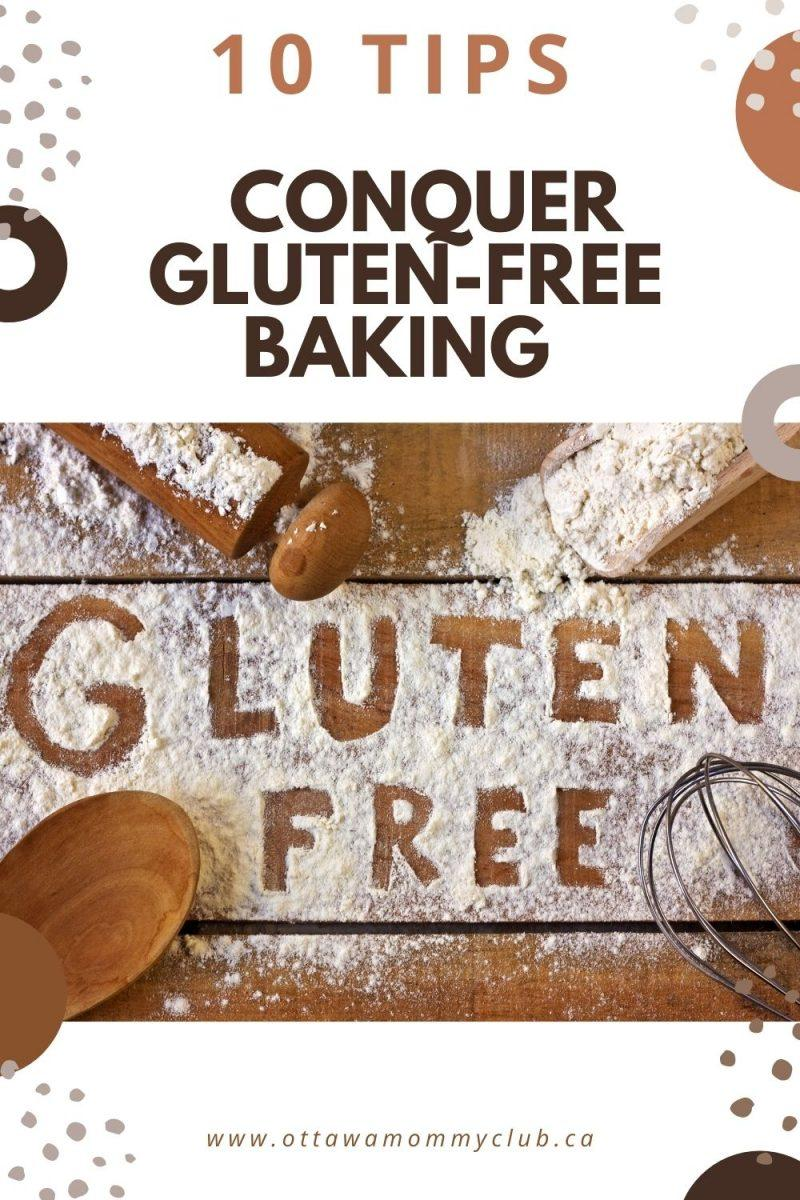 10 Tips To Conquer Gluten-Free Baking