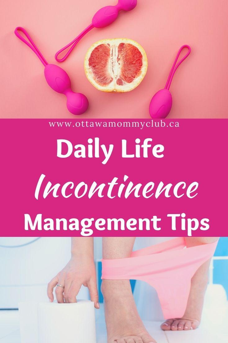Daily Life Incontinence Management Tips