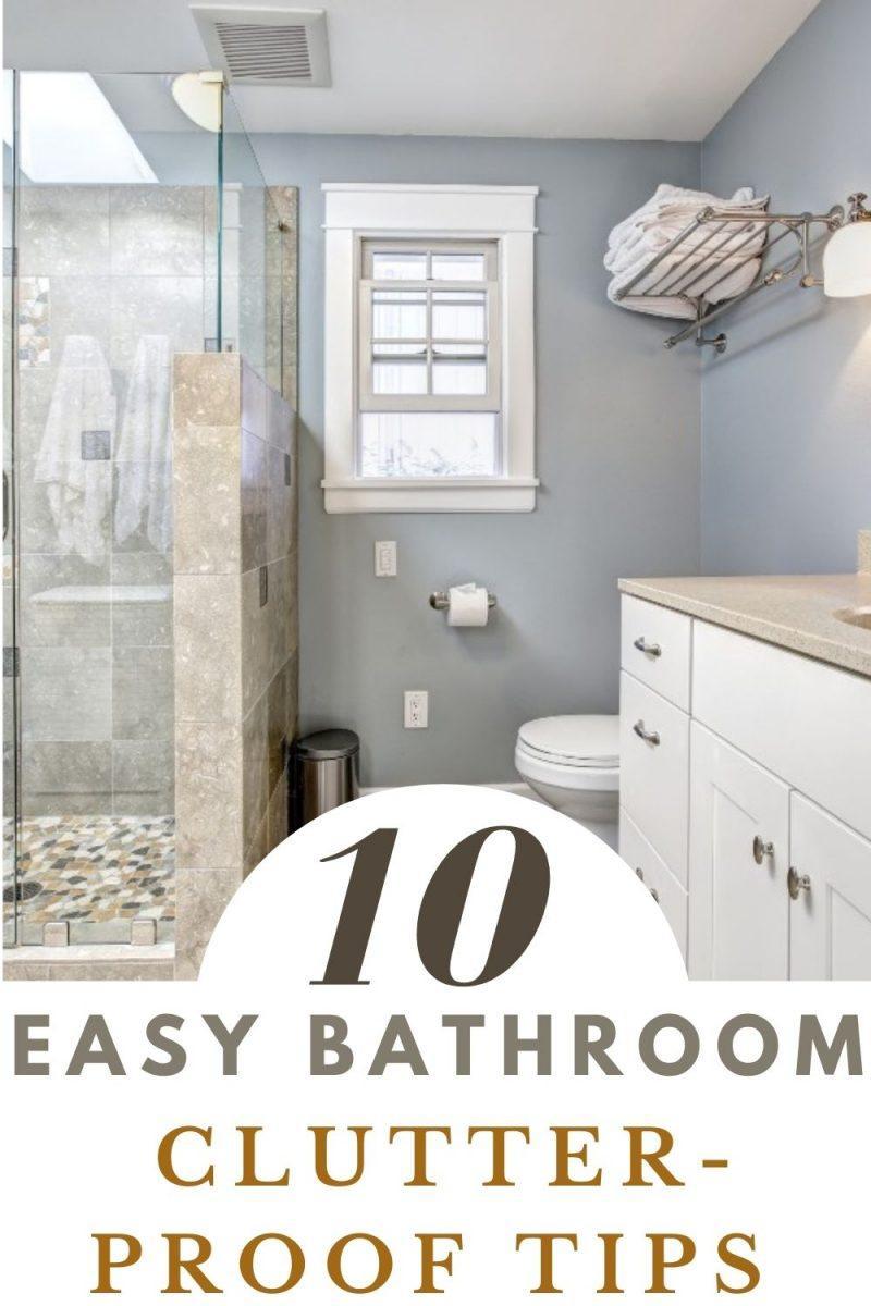 Easy Bathroom Clutter-Proof Tips
