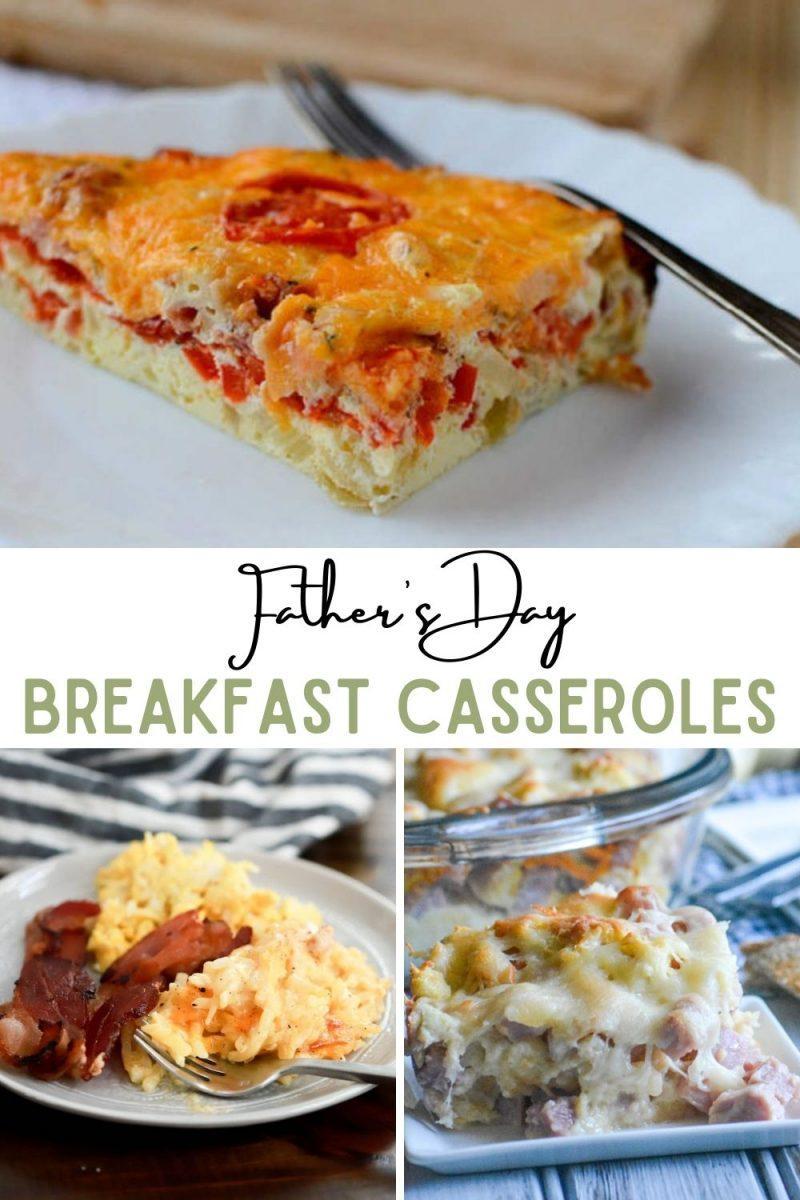 Father's Day Breakfast Casseroles