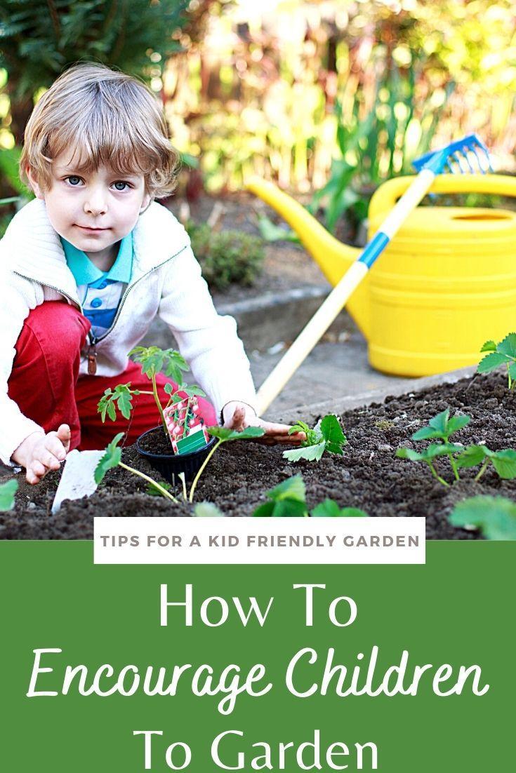 How To  Encourage Children  To Garden