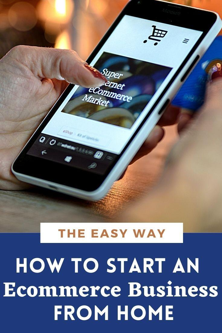 How To Start an Ecommerce Business from Home