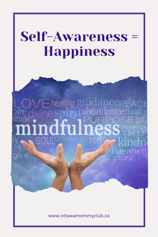 Self-Awareness = Happiness